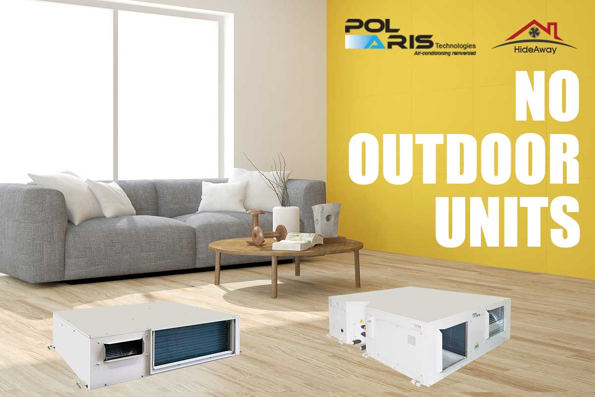 Polaris HideAway Ducted Air Conditioners - No Outdoor Units
